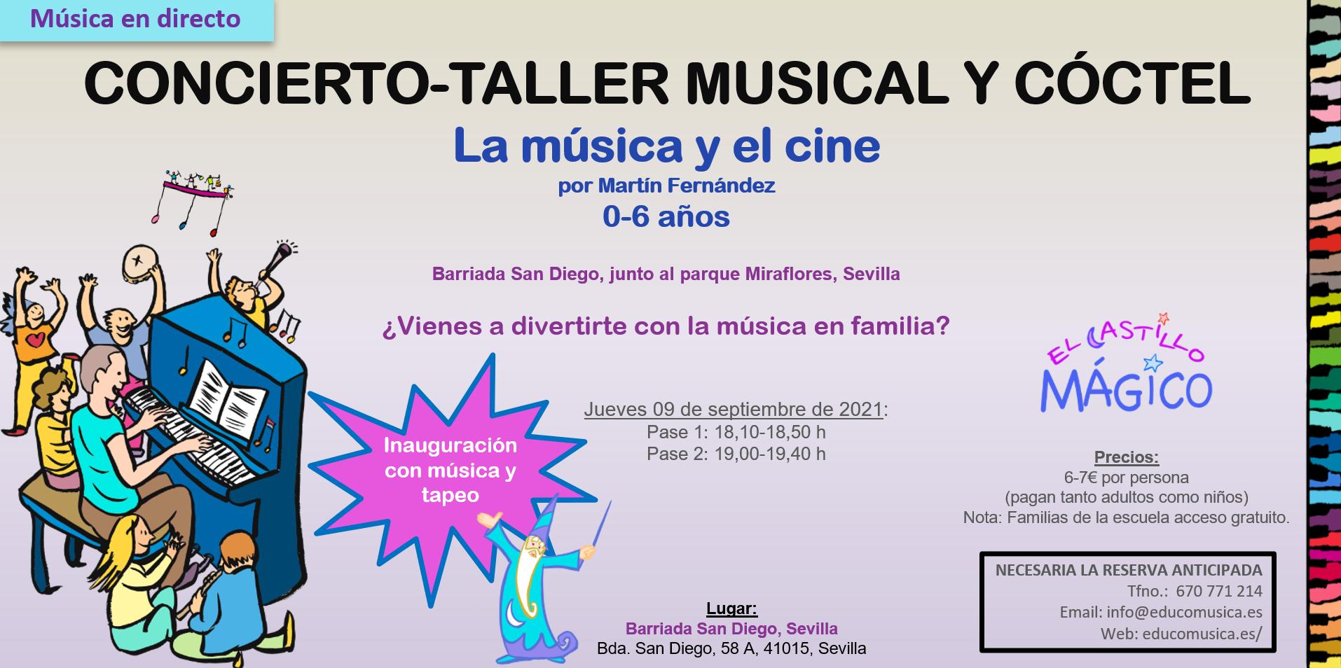 Concierto-taller musical y coctel   Inauguración El Castillo Mágico San Diego